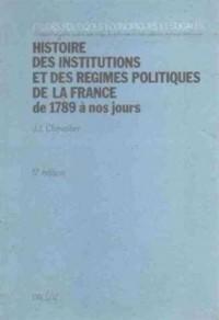Histoire des institutions et des régimes politiques de la France, de 1789 à nos jours