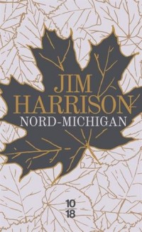 Nord-Michigan - édition collector