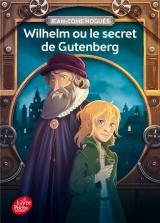 Wilhelm ou le secret de Gutenberg [Poche]