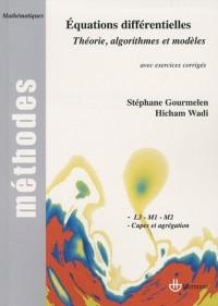 Equations différentielles (théorie, algorithmes et modèles)