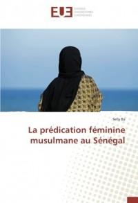 La prédication féminine musulmane au Sénégal
