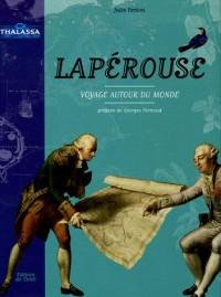 Lapérouse : Voyage autour du monde
