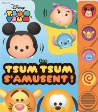 Les Tsum Tsum s'amusent !