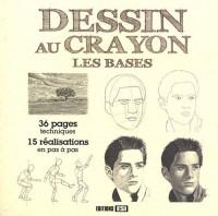 Bases du Dessin au Crayon (les)