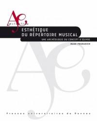 Esthétique du répertoire musical : Une archéologie du concept d'oeuvre