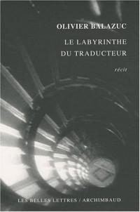 Le labyrinthe du traducteur