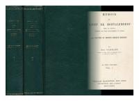Memoir of Count De Montalembert [Complete in 2 Volumes]