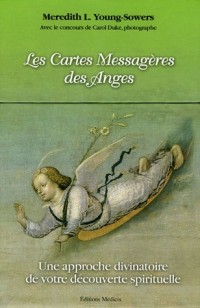 Les Cartes Messagères des Anges : Une approche divinatoire de votre découverte spirituelle