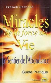 Miracles de la force de vie