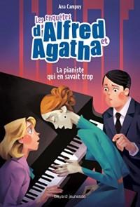 Le pianiste qui en savait trop (TP) - Les enquêtes d'Alfred et Agatha T4