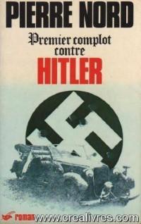 Premier complot contre Hitler