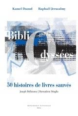 BibliOdyssées : 50 histoires de livres sauvés