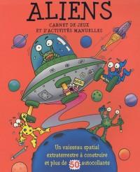 Aliens : Carnet de jeux et d'activités manuelles