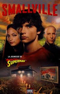 Smallville, Tome 1
