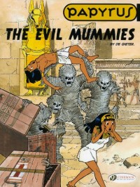 Papyrus, Tome 4 : The evil mummies