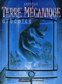 Terre mécanique, Tome 3 : Urbanica