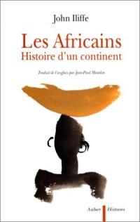 Les africains - histoire d'un continent