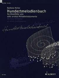 Hundertmelodienbuch (Le livre des cent mélodies) - flûte à bec seul ou autre instruments (flûte, hautbois, clarinette) - Édition avec CD - ED 9484-50