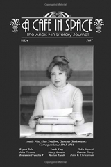 A Cafe in Space: The Anais Nin Literary Journal, Volume 4
