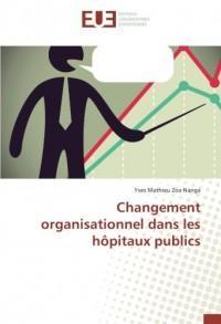 Changement organisationnel dans les hôpitaux publics