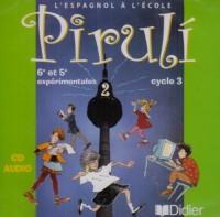 Piruli : Espagnol, niveau 2, cycle 3, pour la classe (CD audio)