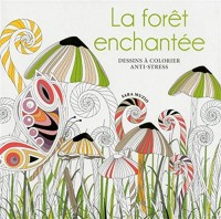 La forêt enchantée - Dessins à colorier anti-stress