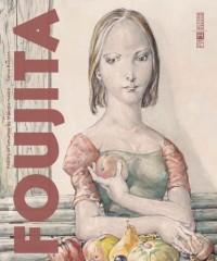 Foujita: Foujita et ses amis du Montparnasse