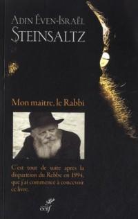 Mon maître, le Rabbi