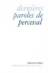 Dernières paroles de Perceval