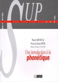 Une introduction à la phonétique. : Manuel à l'intention des linguistes, orthophonistes et logopèdes