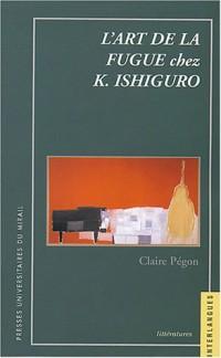 L'art de la fugue chez de K. Ishiguro
