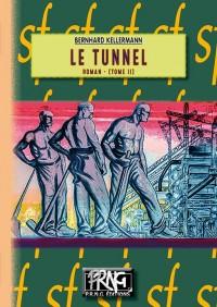 Le tunnel, Tome 2