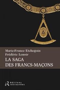 La saga des Francs-maçons