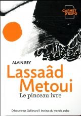 Lassaâd Metoui: Le pinceau ivre [Poche]