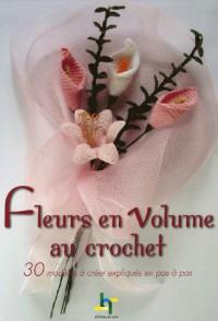 Fleurs en volume au crochet