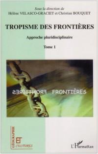 Tropisme des Frontieres Approche Pluridisciplinaire T1