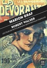 Robert Walser, lecteur de petits romans sentimentaux [Poche]