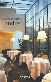 Restaurants Tendance Londres
