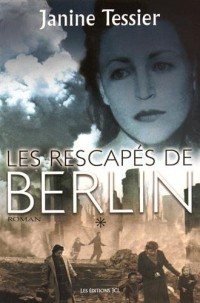 Les Rescapes de Berlin V 01