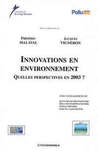 Innovations en environnement : Quelles perspectives en 2003 ?