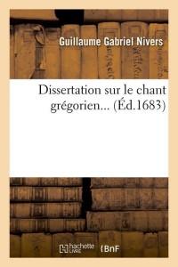 Dissertation Sur le Chant Gregorien  ed 1683