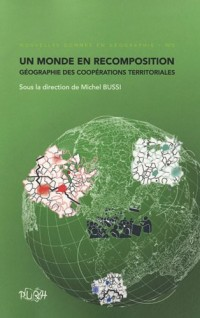 Un monde en recomposition : géographie des coopérations territoriales
