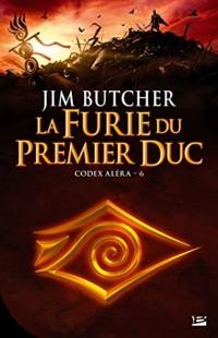 Codex Aléra, T6 : La Furie du Premier Duc