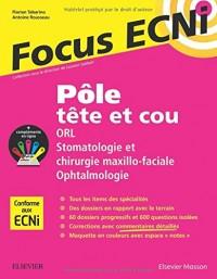 Pôle tête et cou : ORL/Stomatologie/Ophtalmologie: Focus ECNI