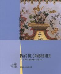 Pays de Cambremer : Tome 2, Le patrimoine religieux