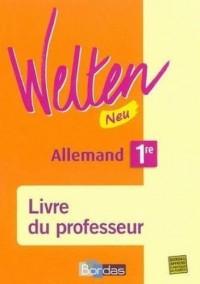 Welten 1e Neu LV1-LV2 : Livre du profeseur