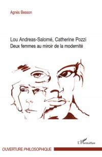 Lou Andreas-Salomé, Catherine Pozzi : Deux femmes au miroir de la modernité