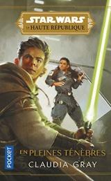 Star Wars - La Haute République - En pleines ténèbres (1) [Poche]