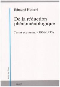 De la réduction phénoménologique : Textes posthumes (1926-1935)