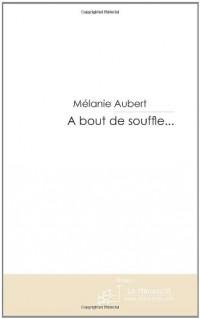 A Bout de Souffle...